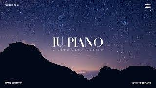 The Best of IU | 1 Hour Piano Collection