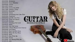 Best Instrumental Relax Music for Work, Study - Top 40 Guitar Covers Of Popular Songs 2020