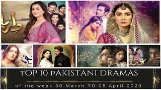 Top 10 Pakistani Dramas of the Week (30 Mar to 05 Apr 2020) پاکستان کے دس بہترین ڈرامے Watch Dramas