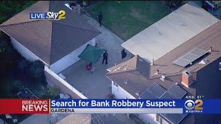 Police Search Gardena Neighborhood For Suspected Bank Robber
