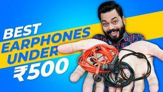 Top 5 Best Earphones Under ₹500 ⚡ सबसे बढ़िया Wired Earphones सिर्फ ₹500 में