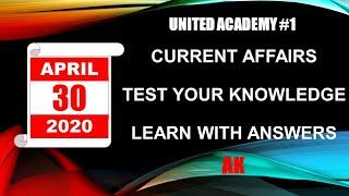 UNITED ACADEMY #9 | Current Affairs 2020 | MCQ Test | 30 April Current Event | Current Affairs Today