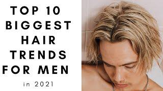 Top 10 Biggest Hair Trends 2021 for Men - TheSalonGuy