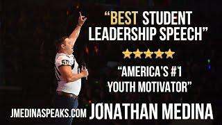 BEST STUDENT LEADERSHIP SPEECH Jon Medina GEAR UP Teen Success Top #1 Youth Motivational Speaker