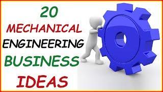 Top 20 Profitable Mechanical Engineering Business Ideas ( Best Businesses for Mechanical Engineers )