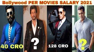 Highest Paid Actors IN 2021 Bollywood | Top 10 Actor Per Movie Salary | Salman , Akshay , Ranveer