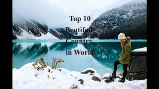 top 10 beautiful country in the world | beautifull country | top 5 beautifull country in europe