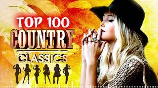 Top 100 Best Classic Country Songs Of All Time  - Best Country Music Playlist - Old Country Songs