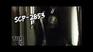 Top 10 Scary SCP That Could End The World - Part 5