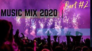 Music Mix 2020 | Party Club Dance 2020 | Best Remixes Of Popular Songs 2019 MEGAMIX