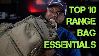TOP 10 RANGE BAG ESSENTIALS | Everything you should have before your next shooting range session!
