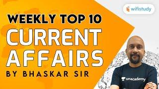 Weekly Top 10 Current Affairs by Bhaskar Sir | June Current Affairs in Hindi | wifistudy 2.0
