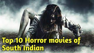 Top 10 Best Horror South Indian Movies | Best Horror South Movies | top 10 horror movie list 2020