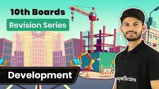 Full Chapter Revision Series | Development | Class 10 Economics | In Hindi | Magnet Brains
