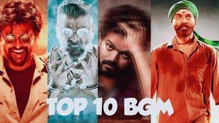 TOP 10BGM TAMIL | TOP 10 TAMIL | BGM TAMIL 2019 | ADITYA VARMA | BIGIL | DARBAR