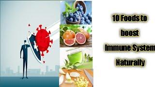 How to boost immune system naturally /Top 10 foods to boosts immune system/foods to boost immunity