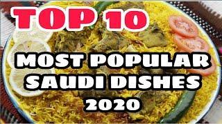 TOP 10 MOST POPULAR SAUDI DISHES 2020 || JESS VLOGZ