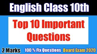 English Class 10 || Top 10 Important Questions || Board Exam 2020 Class 10 | Class 10 Guess Question