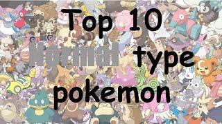 Top 10 favorite normal type pokemon
