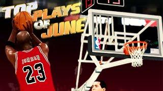NBA 2K20 TOP 5 Plays Of JUNE - Highlights & Funny Moments