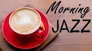 Good Morning JAZZ Music - Relaxing Instrumental Bossa Nova JAZZ Playlist