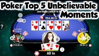 Poker Top 5 Unbelievable Moments Teenpatti Gold 250 Cr Table