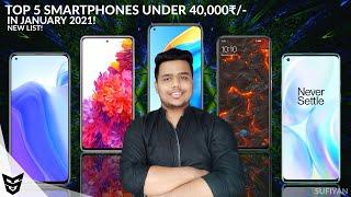 Top 5 Smartphones Under 40,000₹/- In Month Of January 2021 | Top10 Smartphones You Can Buy Under 40K