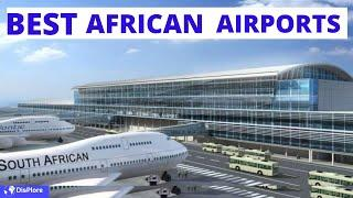 Top 10 Best Airports in Africa 2020
