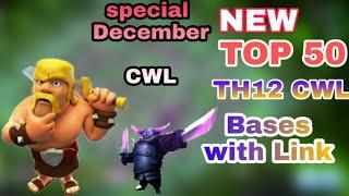 NEW TOP 50 TH12 CWL BASES | DECEMBER CWL SPECIAL |  UNBEATABLE WAR BASES | md clash of clan