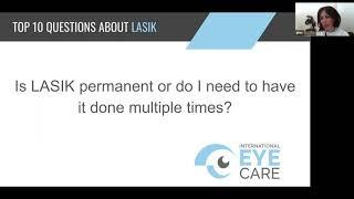 International Eye Care Top 10 Questions LASIK Is LASIK Permanent