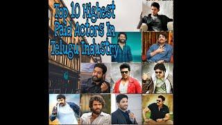 Top 10 Highest Paid Actors in TOLLYWOOD Industry