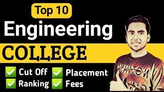 Top 10 Best Engineering Colleges In India, Admission Process, Fees, Top IIT And NIT, JEE Result 2020