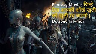 Top Mind blowing Fantasy Movies Dubbed In Hindi All Time Hits