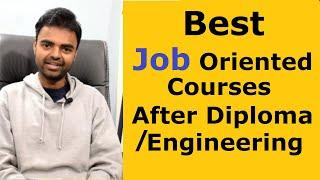 Best Job Oriented Courses after Engineering or Diploma (Mechanical, Electrical, Civil, Computer)