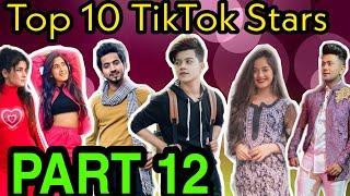 Top 10 Rising Tik Tok stars in India 2019 Part 12 | Top 10 Tik Tok stars