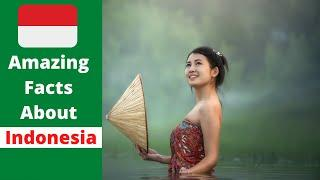 Top 60 Amazing Facts About Indonesia