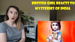 British Girl Reacts to 10 Mysteries from India