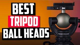 Best Tripod Ball Head in 2020 - Top 5 Picks & Things You Should Know