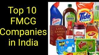 Top 10 FMCG companies in India by market capitalisation in 2020 l Best and Popular FMCG Companies