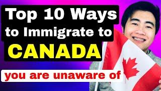 TOP 10 WAYS TO IMMIGRATE TO CANADA YOU ARE UNAWARE OF IN 2020! | COMPLETE PROFILE ASSESSMENT