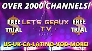 LETS GEUX TV- US CA UK LATINO BEST IPTV SERVICE 2020 TOP TV APP LINK OVER 2000 CHANNELS  3 DAY TRIAL