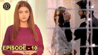 Mera Dil Mera Dushman Episode 10   Alizeh Shah & Noman Sami   Top Pakistani Drama