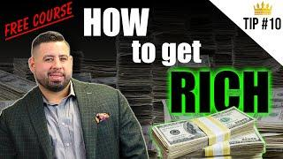 How to Get Rich | Part 10 - Free Course by Rob Clark