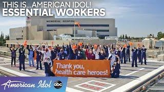 Our American Idols Are The Essential Workers! - American Idol 2020
