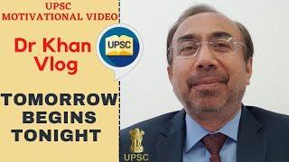 Tomorrow Begins Tonight   UPSC Civil Services Examination Vlog   Dr Khan   KSG India #MovingAhead