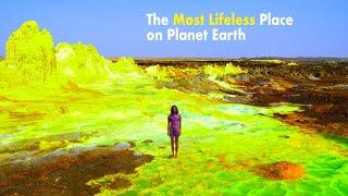 The Most Lifeless Place on Planet Earth