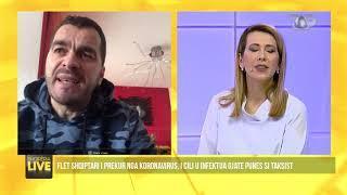Taksisti i infektuar me koronavirus, më kapi paniku ishte e tmerrshme-Shqipëria Live, 25 Mars 2020