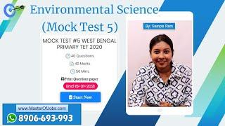 Mock Test 5 | EVS | MCQ (Top 10 Questions) - WB Primary TET 2020 | Master Of Jobs