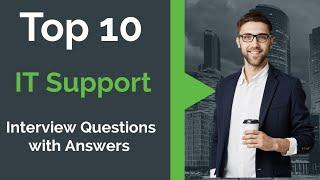 Top 10 IT Support Interview Questions With Answers | Must Watch