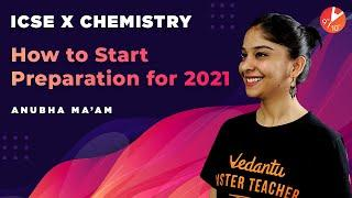 How To Start Study For Chemistry Class 10 ICSE 2021? How To Start a New Academic Year? Study Tips